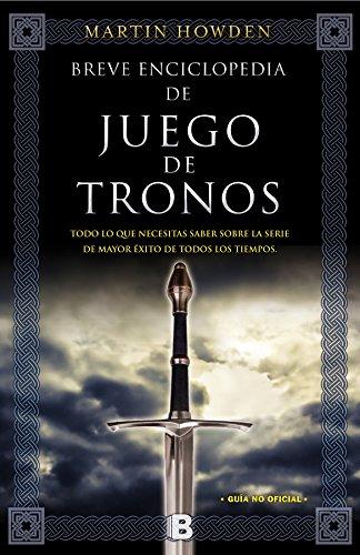 Breve Enciclopedia De Juego De Tronos (SERIES B)