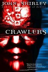 Crawlers by John Shirley (2003-11-04)