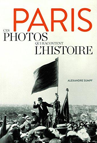 paris-ces-photos-qui-racontent-lhistoire