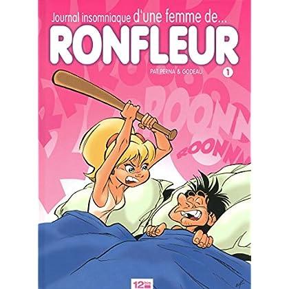 Journal insomniaque d'une femme de ronfleur - Tome 01