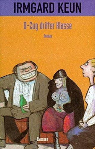 D-Zug dritter Klasse: Roman by Irmgard Keun (1983-08-06)