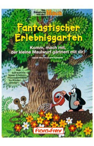 Flora-Frey Kinderbuch Fantastischer Erlebnisgarten (S8)