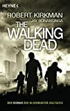The Walking Dead: Roman (The Walking Dead-Romane, Band 1)