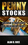 Penny Stocks: Proven Strategies for Maximum Profit (English Edition)