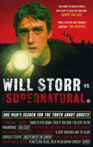 Will Storr Vs. The Supernatural: One man's search for the truth about ghosts por Will Storr