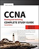 CCNA Routing and Switching Complete Study Guide: Exam 100-105, Exam 200-105, Exam 200-125