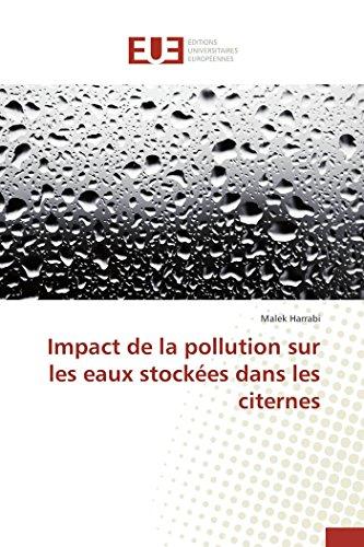Impact de la pollution sur les eaux stockées dans les citernes par Harrabi-M