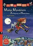 Erst ich ein Stück, dann du - Monja Mondstein - Aufregung im Hexenhaus (Erst...