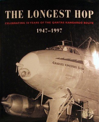 the-longest-hop-celebrating-50-years-of-the-qantas-kangaroo-route-1947-1997