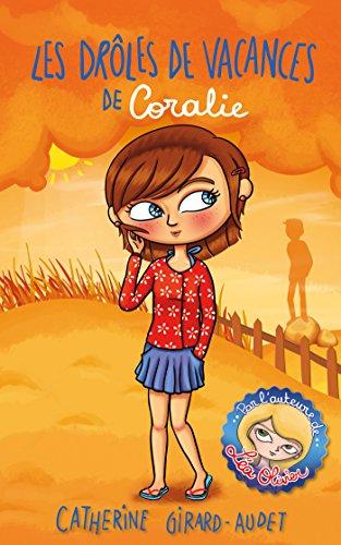 Les drôles de vacances de Coralie par Catherine Girard-Audet