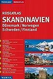 KUNTH Reiseatlas Skandinavien, Dänemark, Norwegen, Schweden, Finnland 1:300 000: 1:300000/1:950000 (KUNTH Reiseatlanten)