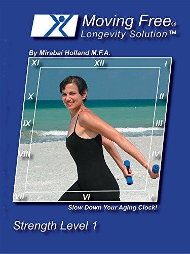 Moving Free Longevity Solution by Mirabai Holland Strength Level 1 [OV]