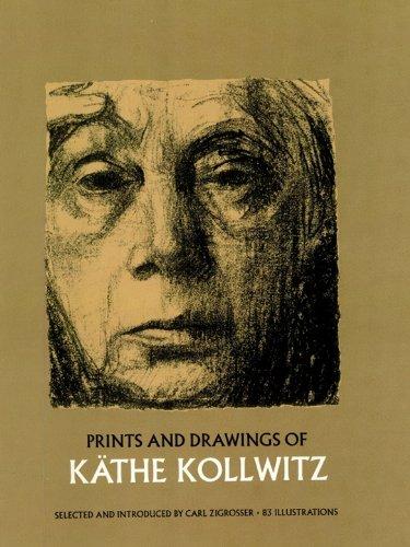 Prints and Drawings of Käthe Kollwitz (Dover Fine Art, History of Art)