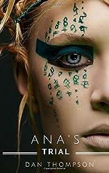 Ana's Trial