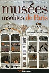 Musées insolites de Paris 2015