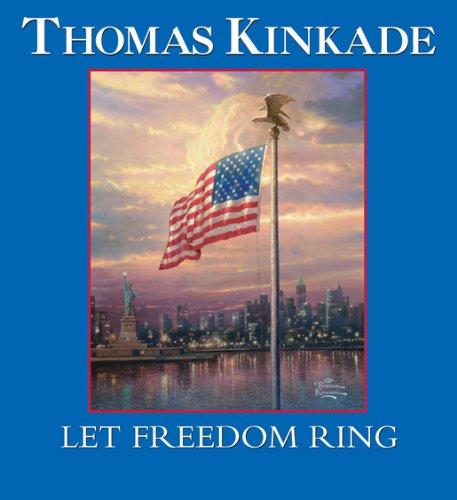 Let Freedom Ring por Thomas Kinkade