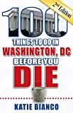 Best Things To Do In Las - 100 Things to Do in Washington, DC Before Review