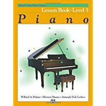 Alfred's Basic Piano Course: Lesson Book - Level 3 by Willard A. Palmer (1982-03-01)