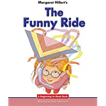 The Funny Ride (Beginning-To-Read) by Margaret Hillert (2016-07-15)
