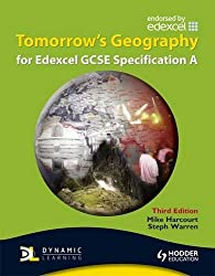 Tomorrow's Geography for Edexcel GCSE Specification A 3rd edition (TG)