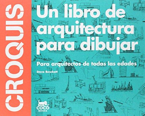 Croquis. Un libro de arquitectura para dibuja