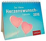 Der kleine Herzenswunschkalender 2016: Mini-Kalender