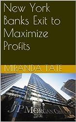 New York Banks Exit to Maximize Profits (Econ 110) (English Edition)
