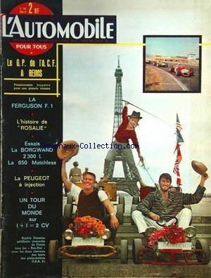 AUTOMOBILE L' No 184 Du 01/08/1961 - Le G.p. De L'a.c.f. A Reims La Ferguson F.1 - L'histoire De Rosalie - Essais La Borgward 2300l, La 650 Matchless - La Peugeot A Injection - Un Tour Du Monde Sur 1 Plus1 - 2cv Sophie Daumier Et Les Chevaux Des Karts