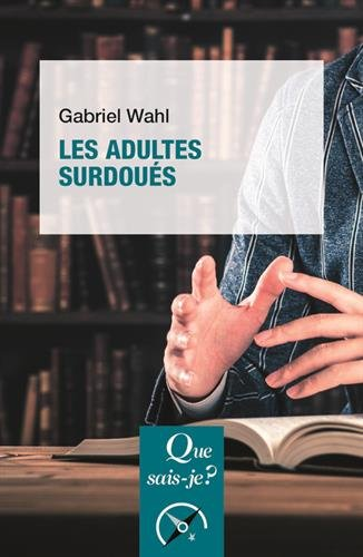 Les adultes sudoués par Gabriel Wahl