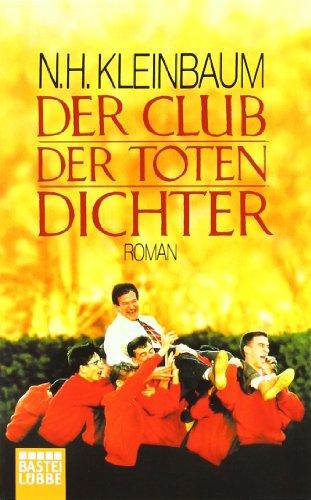 Buchseite und Rezensionen zu 'Der Club der toten Dichter: Roman' von N.H. Kleinbaum