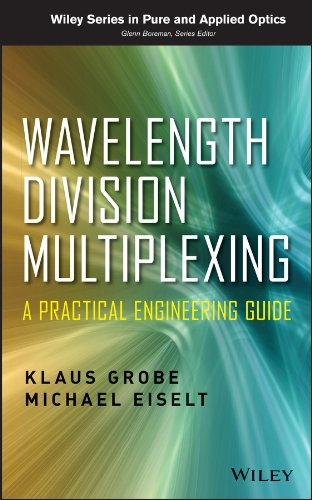 wavelength-division-multiplexing-a-practical-engineering-guide-wiley-series-in-pure-and-applied-opti