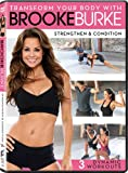 Transform You Body With Brooke Burke: Strengthen and Condition [Import italien]