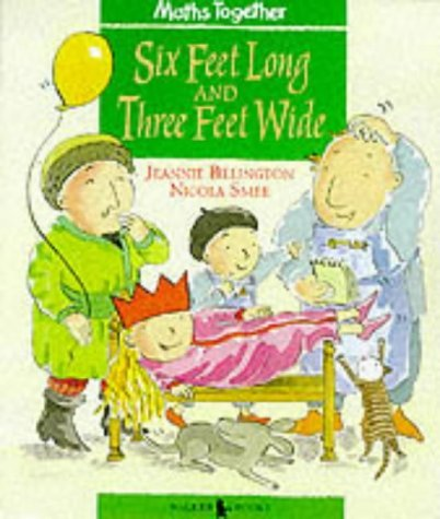 Six Feet Long And Three Feet Wide. (Maths Together: Green Set) by Jeannie Billington (23-Aug-1999) Paperback