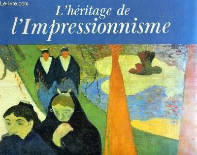L'Héritage de l'impressionnisme