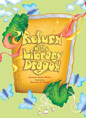 Return of the Library Dragon by Carmen Agra Deedy (1-Sep-2012) Hardcover