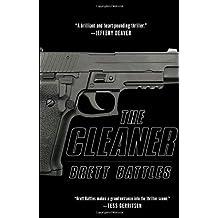 The Cleaner by Brett Battles (2007-06-26)