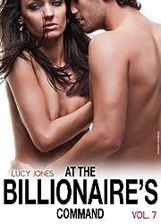 At the Billionaire's Command - Vol. 7