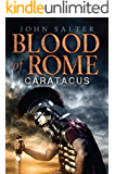 Blood of Rome: Caratacus (The Blood of Rome Chronicles Book 1)