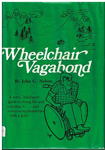 wheelchair-vagabond-a-guide-and-a-goad-for-the-handicapped-traveler