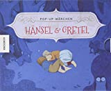 Hänsel und Gretel: Pop-up-Märchen