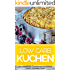 Low Carb Kuchen: Das Rezeptbuch: Trendrezepte für Kuchen, Torten, Cupcakes & Co (Genussvoll abnehmen mit Low Carb 5)