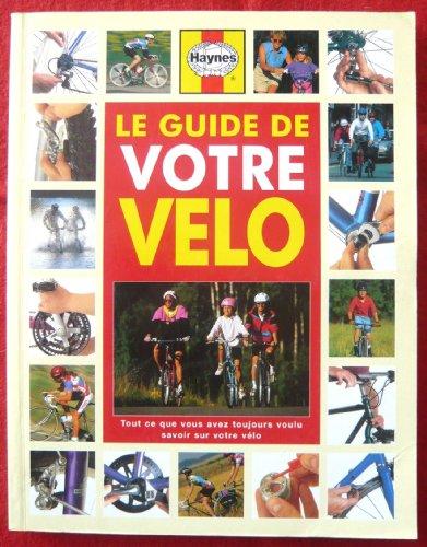Le guide de votre vélo, 1996 par Milson