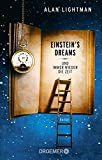 Einstein's Dreams: Und immer wieder die Zeit - Alan Lightman