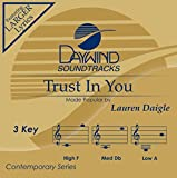 Trust In You - Performance Track by Lauren Daigle