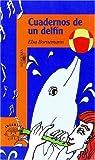 Cuadernos de Un Delfin par Bornemann