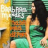 Songtexte von Barbara Mendes - Nada Pra Depois
