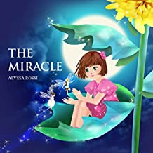 The Miracle (Nana's Miraculous Stories Book 1) (English Edition)