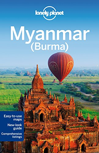 Lonely Planet Myanmar (Burma), English edition (Country Regional Guides)