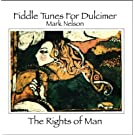 Fiddle Tunes For Dulcimer - The Rights of Man by cittera, hummel, mandolin, bodhran Mark Nelson - dulcimer
