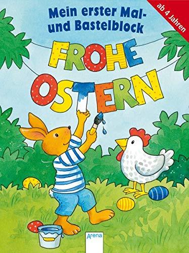 Mein Mal- und Bastelblock: Frohe Ostern